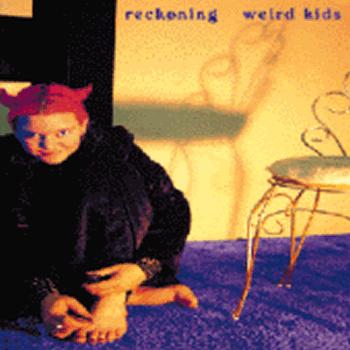 weird kids reckoning